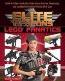 Elite Weapons for LEGO Fanatics