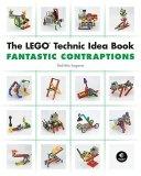 The LEGO Technic Idea Book 3 - Fantastic Contraptions