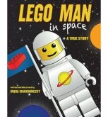 LEGO Man in Space (A True Story)