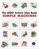 The LEGO Technic Idea Book 1 - Simple Machines
