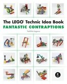 The LEGO Technic Idea Book 3 - Fantastic Contraptions